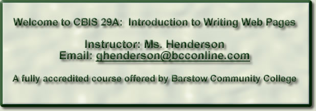 Welcome to CBIS 29A-- Mrs. Henderson-- Home Page -- Barstow Community College